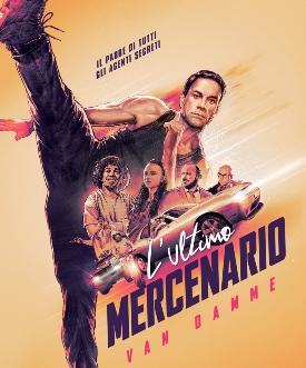 il poster de l'ultimo mercenario mostra van damme sferrare il suo proverbiale calcio - nerdface