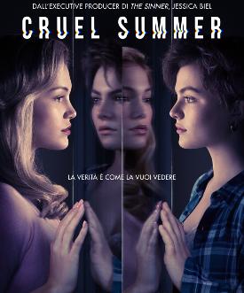 il poster ufficiale di cruel summer mostra le protagonista una di fronte e davanti a un gioco di specchi - nerdface